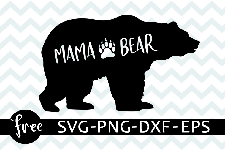 Mama Bear Svg Free Bear Svg Mom Svg Instant Download Shirt Design Mama Svg Mother S Day Svg Free Vector Files Png Dxf Eps 0260 Freesvgplanet