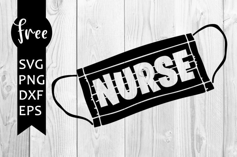 Nurse Svg Free Medical Mask Svg Quarantine Svg Digital Download Silhouette Cameo Shirt Design Quarantine 2020 Svg Png Dxf 0478 Freesvgplanet