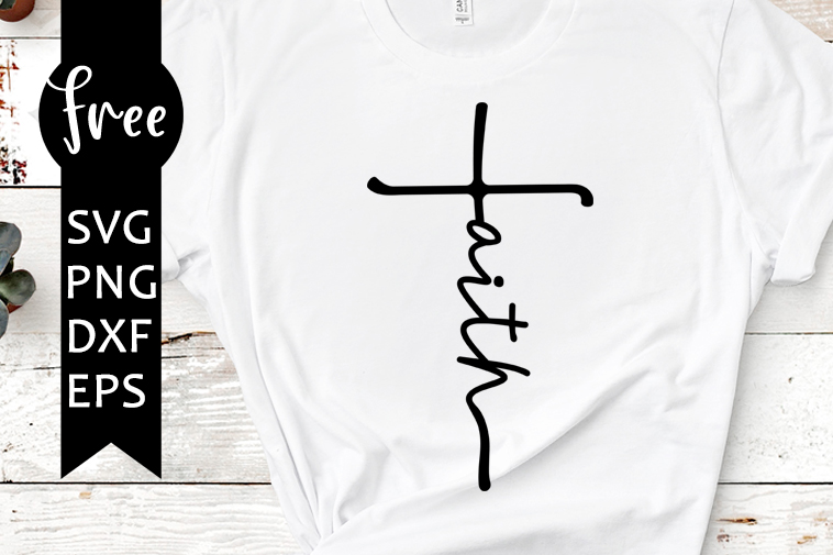 Faith Cross Svg Free Religious Svg Faith Svg Instant Download Silhouette Cameo Shirt Design Cross Svg Free Vector Files Png Dxf 0811 Freesvgplanet