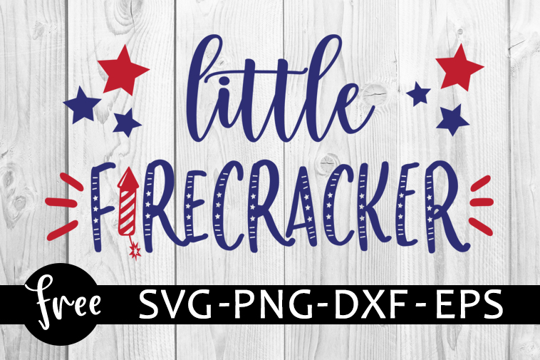 Little Firecracker Svg Free 4th Of July Svg Usa Svg Instant Download Silhouette Cameo Shirt Design Fourth Of July Svg Cutting Files 0872 Freesvgplanet